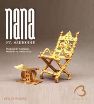 Becca - Nana Ft. Sarkodie (Prod. By Killertunes)